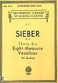 Okładka: Sieber Ferdinand, 36 Eight-measure Vocalises, Op. 96