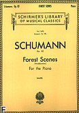 Ok�adka: Schumann Robert, Forest Scenes (Waldszenen), Op. 82