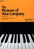 Okładka: Stecher Melvin, Horowitz Norman, The Pleasure Of Your Company - Book 2