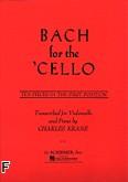 Ok�adka: Bach Johann Sebastian, Bach For The Cello (10 utwor�w w I pozycji)