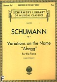 Ok�adka: Schumann Robert, Variations On The Name 'abegg,' Op. 1