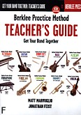 Okładka: Marvuglio Matt, Feist Jonathan, Practice Method: Teacher's Guide - Get Your Band Together BK/CD