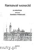 Ok�adka: Wi�niewski Stanis�aw, Karnawa� wenecki