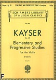 Okładka: Kayser Heinrich Ernst, Elementary and Progressive Studies For the Violin Op. 20