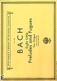 Ok�adka: Bach Johann Sebastian, Eight Little Preludes and Fugues for Organ