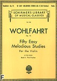 Okładka: Wohlfahrt Franz, Fifty Easy Melodious Studies Op. 74 Bk. 2 (3rd Position)