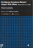 Okładka: Mozart Wolfgang Amadeusz, Missa Brevis In C, K.259 (Organ Solo Mass)