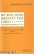 Okładka: Schütz Heinrich, My Soul Doth Magnify The Lord (Deutsches Magnificat)