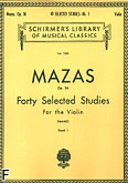 Ok�adka: Mazas Jacques-F�r�ol, Forty Selected Studies For The Violin, Op. 36, Book 1