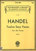 Ok�adka: H�ndel George Friedrich, Twelve Easy Pieces For the Piano