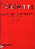 Ok�adka: Menotti Gian-Carlo, Missa O Pulchritudo