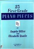 Okładka: Diller Angela, Quaile Elizabeth, 25 First Grade Piano Pieces