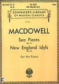 Okładka: MacDowell Edward, Sea Pieces, op. 55; New England Idylls, op. 62