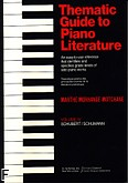 Ok�adka: Morhange-Motchane Marthe, Thematic Guide to Piano Literature Volume IV Schubert / Schumann