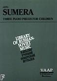 Okładka: Sumera Lepo, 3 utwory fortepianowe dla dzieci