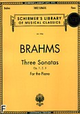 Ok�adka: Brahms Johannes, Three Sonatas for the Piano, Op. 1, 2, 5