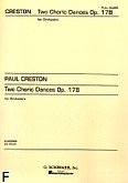 Okładka: Creston Paul, Two Choric Dances for Orchestra