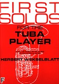 Okładka: Weksleblatt Herb, First Solos For The Tuba Player