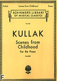 Okładka: Kullak Theodor, Scenes From Childhood, op. 62 i 81