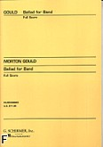 Okładka: Gould Morton, Ballad for Band (score)