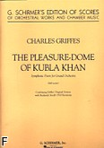 Ok�adka: Griffes Charles T., The Pleasure Dome Of Kubla Khan