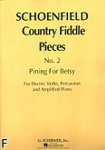 Okładka: Schoenfield Paul, Pining For Betsy (Country Fiddle Pieces, No. 2)
