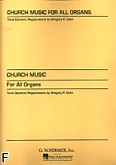 Okładka: Cohn Gregory P., Church Music For All Organs