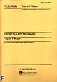 Okładka: Telemann Georg Philipp, Trio In F na flet poprzeczny i Viola da Gamba (altówka lub wiolonczela lub fagot) i Basso Continuo