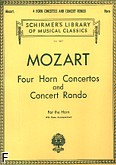 Okładka: Mozart Wolfgang Amadeusz, Four Horn Concertos And Concert Rondo for French Horn and Piano