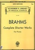 Okładka: Brahms Johannes, Complete Shorter Works