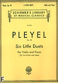 Ok�adka: Pleyel Ignaz Joseph, Six Little Duets Op. 48 For Violin and Piano