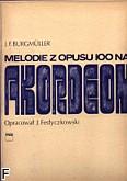 Ok�adka: Burgm�ller Johann Friedrich, Melodie z opusu 100 na akordeon