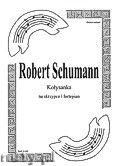 Ok�adka: Schumann Robert, Lullaby for Violin and Piano