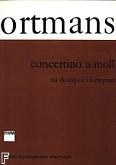 Okładka: Ortmans Rene, Concertino a-moll  na skrzypce i fortepian