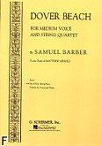 Okładka: Barber Samuel, Dover Beach for Medium Voice and String Quartet (only string parts)