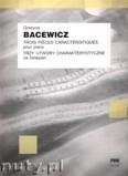 Okładka: Bacewicz Grażyna, Trzy utwory charakterystyczne na fortepian