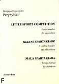 Okładka: Przybylski Bronisław Kazimierz, Mała spartakiada - 5 łatwych etiud na akordeon