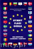 Ok�adka: Andrychowska Jadwiga, Biegacz Dariusz, Hymny, flagi, god�a