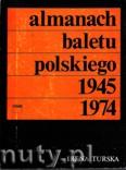 Okładka: Turska Irena, Almanach baletu polskiego 1945 - 1974