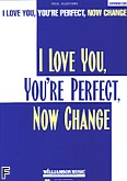Okładka: , I Love You, You're Perfect, Now Change