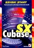 Okładka: Brown Thad, Cubase SX. Szybki start