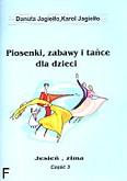 Okładka: Jagiełło Danuta, Jagiełło Karol, Piosenki, zabawy i tańce z. 3 - jesień, zima.