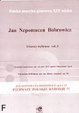 Okładka: Bobrowicz Jan Nepomucen, Jan Nepomucen Bobrowicz - utwory wybrane vol. I