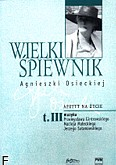 Okładka: Osiecka Agnieszka, Wielki śpiewnik Agnieszki Osieckiej z. 3