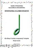 Okładka: Ćwiklińska Maria, Rogozińska Małgorzata, Dyktanda elementarne dla klasy   I szkoły muzycznej I stopnia - zeszyt ucznia