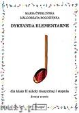 Okładka: Ćwiklińska Maria, Rogozińska Małgorzata, Dyktanda elementarne dla klasy  II szkoły muzycznej I stopnia - zeszyt ucznia