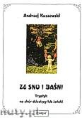 Ok�adka: Koszewski Andrzej, Ze snu i ba�ni. Tryptyk na ch�r dzieci�cy lub �e�ski.