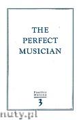Okładka: Szweykowska Anna, Szweykowski Zygmunt Maria, The Perfect Musician, Vol. 3