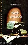 Ok�adka: Paja-Stach Jadwiga, Witold Lutos�awski