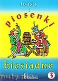 Okładka: Nowak Krzysztof, Pawlisz Ziemowit, Pięta Henryk, Toasty i piosenki biesiadne 3